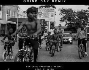 Kwesi Arthur - Grind Day (Remix) ft Sarkodie x Medikal